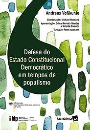 IDP - Linha Direito Comparado: Defesa do Estado Constitucional Democrático em Tempos de Populismo