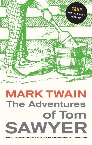 The Adventures of Tom Sawyer: 135th Anniversary Edition (Mark Twain Library) 135 Anv Edition by Twain, Mark published by University of California Press Paperback