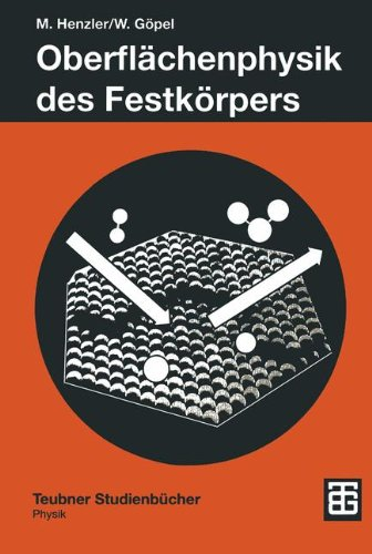 oberflchenphysik-des-festkrpers-teubner-studienbcher-physik-german-edition