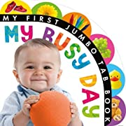 My Busy Day (My First Jumbo Tab Book) by…