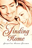 Finding Home, Jacqueline Foreman, 0595280528