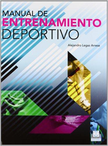 MANUAL DE ENTRENAMIENTO DEPORTIVO (Cartonè y bicolor) (Spanish Edition) ()