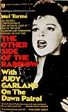 img - for The Other Side of the Rainbow with Judy Garland on the Dawn Patrol book / textbook / text book