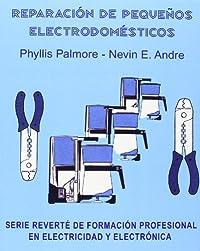 Libro: Reparación Pequeños Electrodomésticos