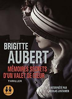 Mémoires secrets d'un valet de coeur, Aubert, Brigitte