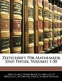 Zeitschrift Für Mathematik Und Physik, Volumes 1-50, Carl Runge and Oskar Xaver Schlömilch, 1144175380