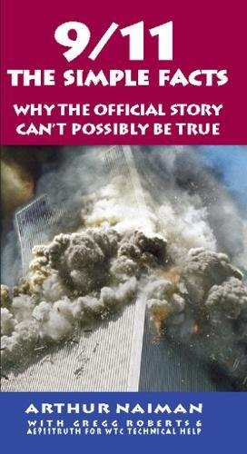 9/11: The Simple Facts (The Real Story)