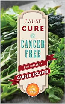 ^TOP^ Cause, Cure, And Cancer Free: How I Became A Cancer Escapee. Issue David reporte vemos Event