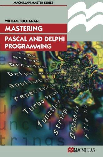 Mastering Pascal and Delphi Programming (Palgrave Master Series (Computing)) by Brand: Palgrave Macmillan