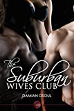 The Suburban Wives Club (The Suburbia Trilogy Book 2)
