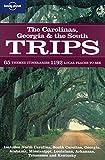 Carolinas Georgia & the South Trips (Regional Travel Guide)
