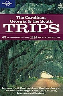 Book cover: The Carolinas, Georgia & the South Trips