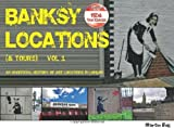 Banksy Locations (& Tours): Vol.1: An Unofficial History of Art Locations in London by Bull, Martin (2013) Paperback