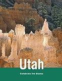 Utah, Rebecca Stefoff and Wendy Mead, 0761440356