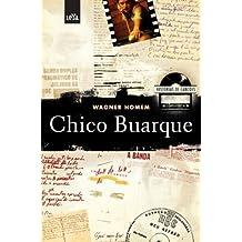 Histórias de canções: Chico Buarque