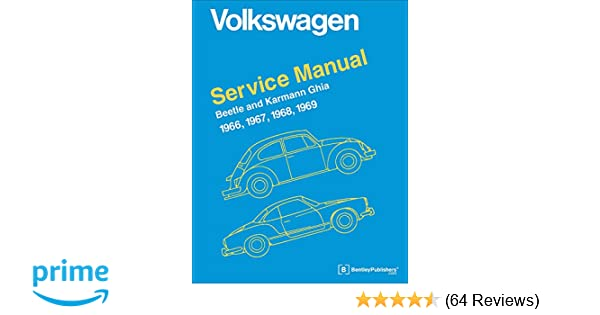 Volkswagen beetle and karmann ghia service manual type 1 1966 volkswagen beetle and karmann ghia service manual type 1 1966 1967 1968 1969 inc volkswagen of america 9780837616469 amazon books fandeluxe Images