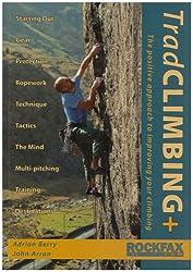 Trad Climbing + (Rockfax Climbing Guide Series)