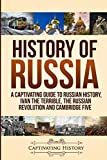 History of Russia: A Captivating Guide to Russian
