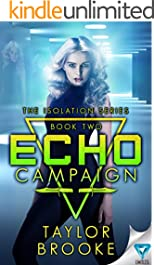 Echo Campaign (The Isolation Series Book 2)