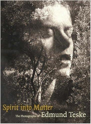 Spirit into Matter: The Photographs of Edmund Teske, Cox, Julian