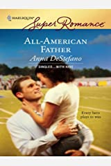All-American Father (Singles...with Kids Book 3) Kindle Edition