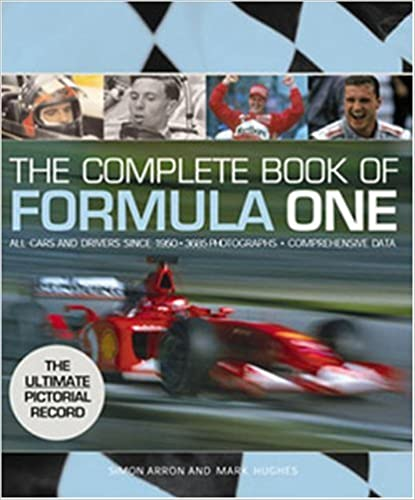The Complete Book of Formula One: All Cars and Drivers Since 1950