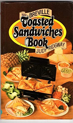 Breville Toasted Sandwich Book Judy Ridgway