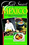 Eat Smart in Mexico, Joan Peterson, 097768010X
