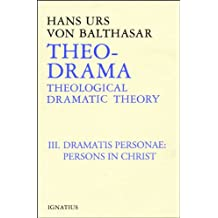 Dramatis Personea: Theological Dramatic Theory