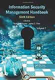 Information Security Management Handbook, Sixth Edition, Volume 7, , 146656749X