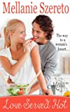 Love Served Hot (Love on the Menu Book 1)