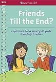 Friends till the End?, Emma MacLaren Henke, 160958225X