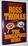 The Singapore Wink, Ross Thomas, 0445401346