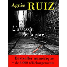 L'assassin de la gare (French Edition)