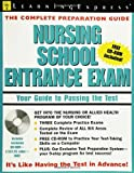 Nursing School Entrance Exam, LearningExpress Editors, 1576854817