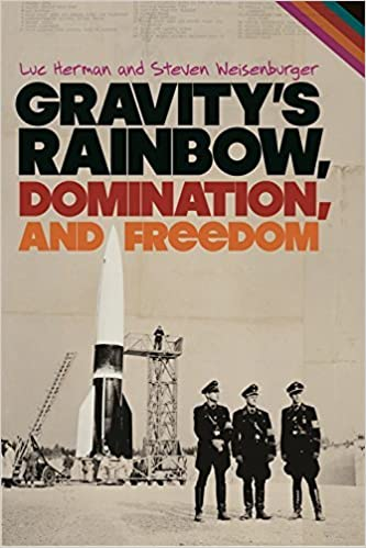 Book Gravity's Rainbow, Domination, and Freedom by Luc Herman (2013-12-30)