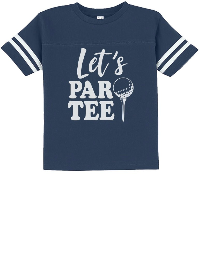 Tstars – Let's Par-tee Funny Gift for Golf Lover Toddler Jersey T-Shirt