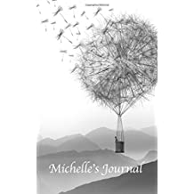 Michelle's Journal (Your Journal) (Volume 21)