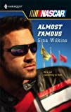 Almost Famous by Gina Wilkins (2007-08-01)