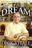 Dick Vitale's Living a Dream, Dick Vitale, 1596700904