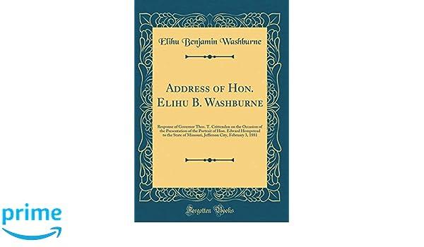 Address Of Hon Elihu B Washburne Response Of Governor Thos T