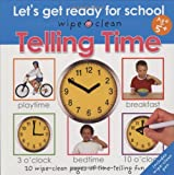 Wipe Clean: Telling Time (Wipe Clean Let's Get Ready for School)