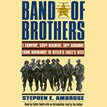 Band of Brothers Audiobook by Stephen E. Ambrose Narrated by Cotter Smith