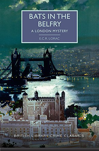 Bats in the Belfry (British Library Crime Classics)