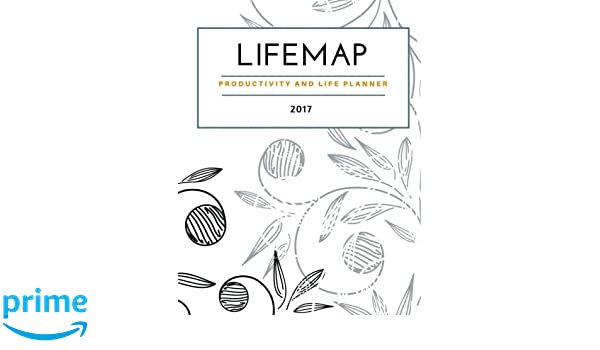 LIFEMAP Productivity & Life Planner 2017: Jennifer Sparks ...