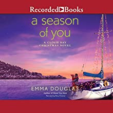 A Season of You Audiobook by Emma Douglas Narrated by Nina Alvamar