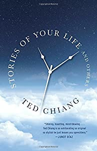Stories of Your Life and Others Paperback by Ted Chiang