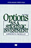 img - for Options as a Strategic Investment, Third Edition by Lawrence G. McMillan (1993-01-02) book / textbook / text book