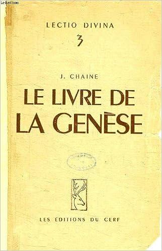 Le Livre De La Genese Chaine J Amazon Com Books