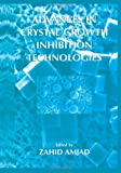 Advances in Crystal Growth Inhibition Technologies, , 1475786689